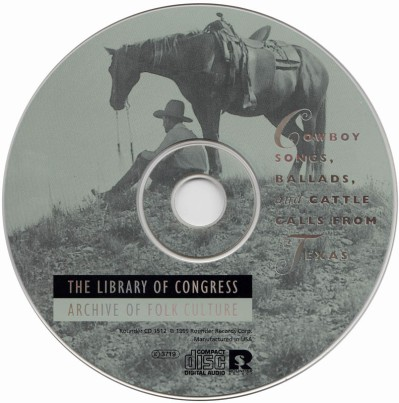 various-artists-the-library-of-congress-archive-of-folk-culture-cowboy-songs-ballads-and-cattle-calls-from-texas-3-cd